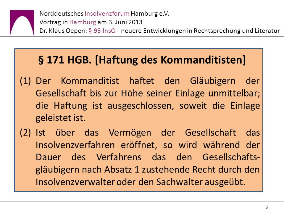 § 171 HGB. [Haftung des Kommanditisten]